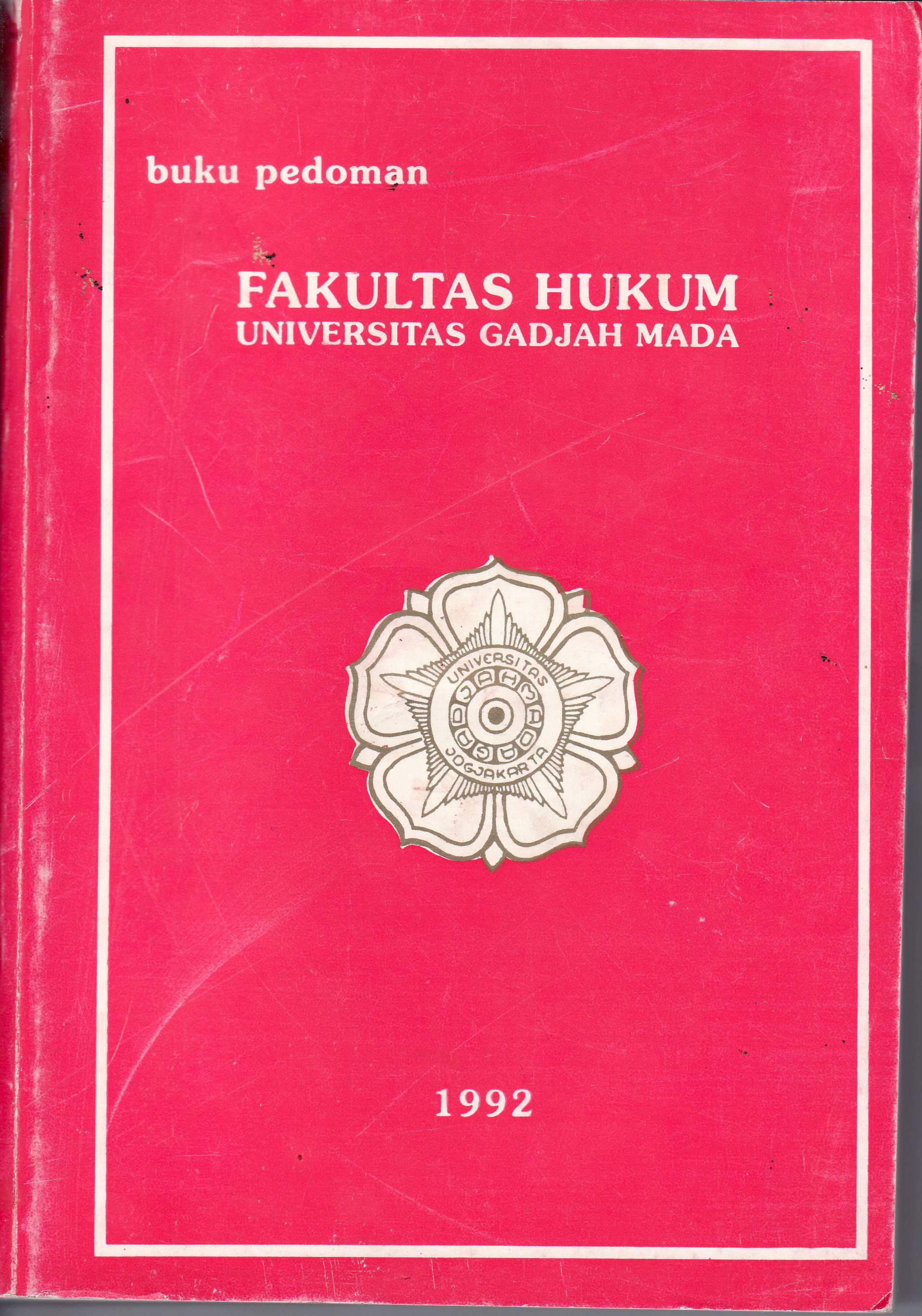 Buku Pedoman Fh Ugm 1992 Studi Hukum